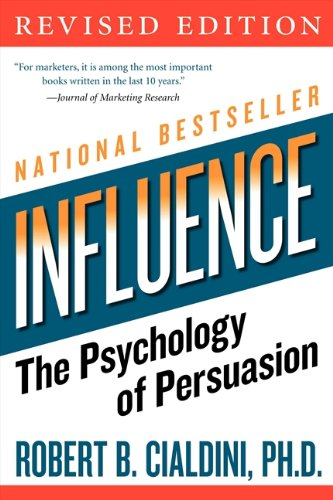 Influence - The Psychology of Persuasion